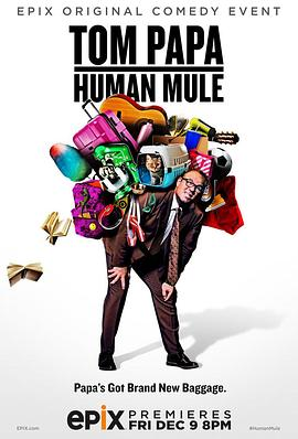 Tom Papa: Human Mule Tom Papa: Human Mule (2016)