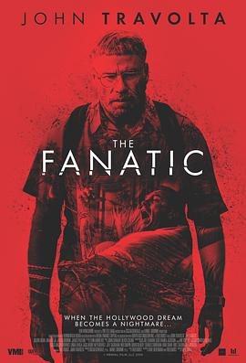 狂热 The Fanatic (2019)