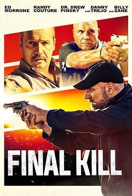 终极杀戮 Final Kill (2020)